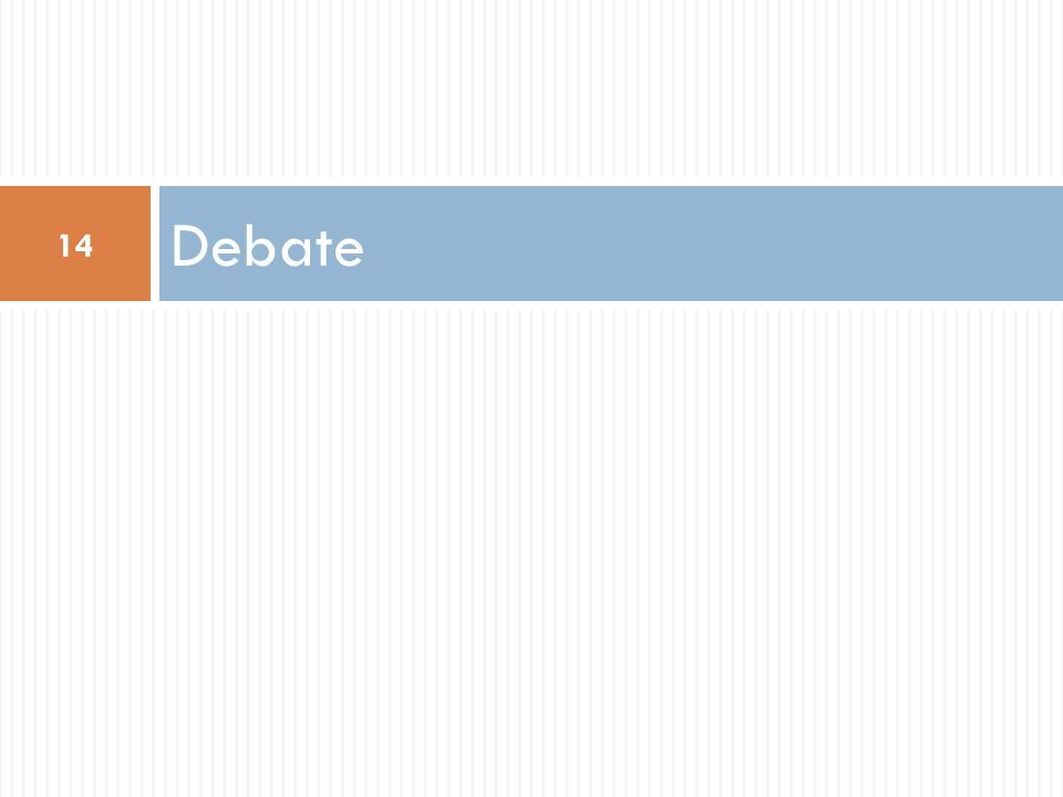 Debate 14
