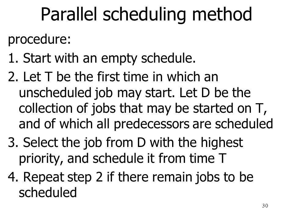 31 Parallel scheduling method example (1) 0246 8 2 1 2 3 Decision set
