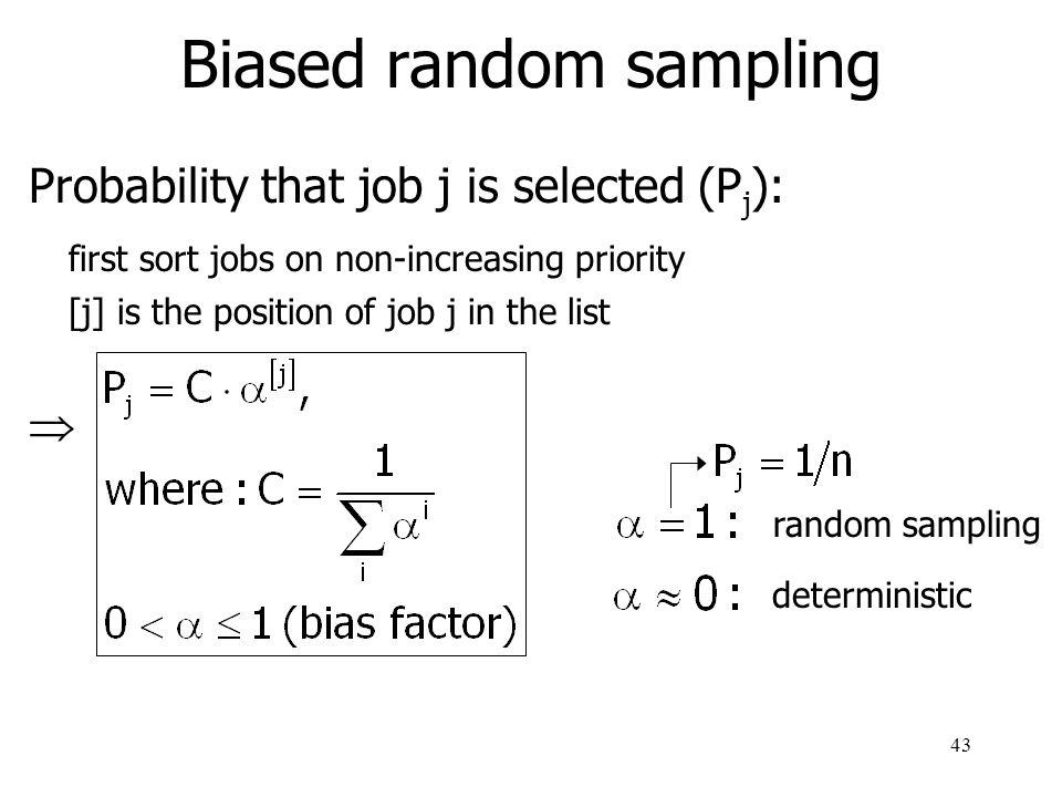 44 Biased random sampling (example)