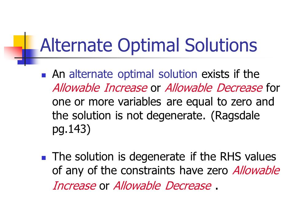 Reduced Cost For each variable, the reduced cost is the per-unit amount the product contributes to the objective less the per-unit value of the resources it consumes.