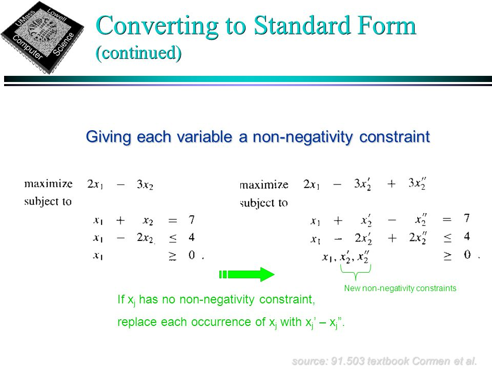 Converting to Standard Form (continued) source: 91.503 textbook Cormen et al.