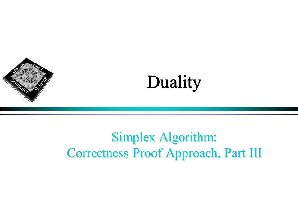 Duality Simplex Algorithm: Correctness Proof Approach, Part III