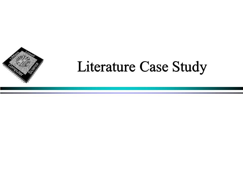 Literature Case Study
