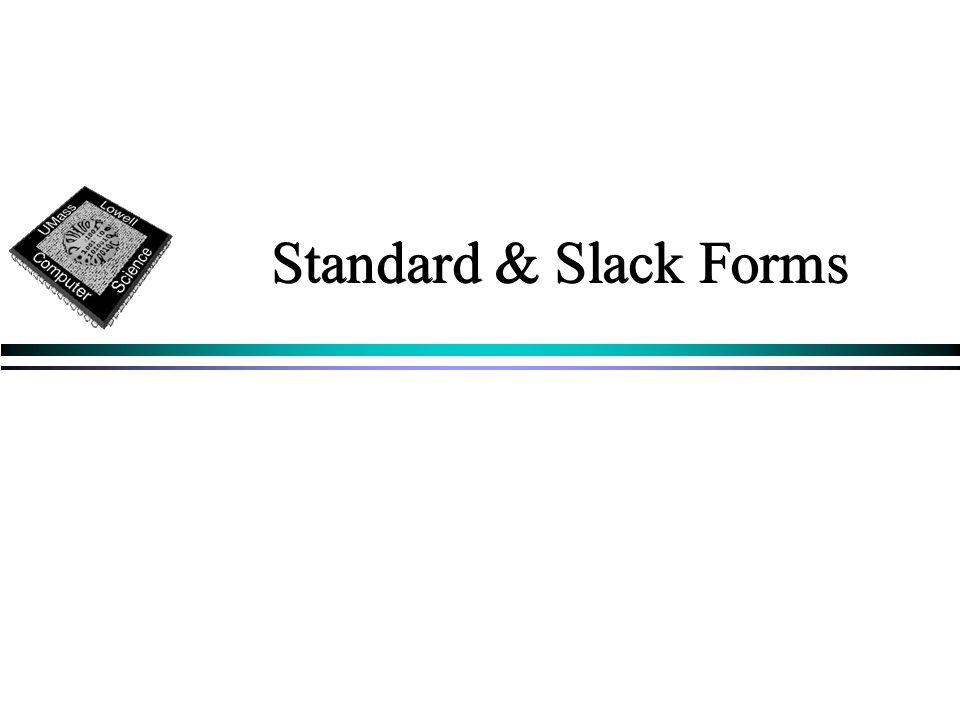 Standard & Slack Forms