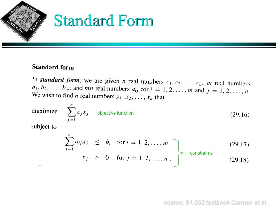 Standard Form objective function constraints source: 91.503 textbook Cormen et al.