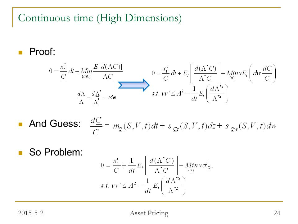 Proof: And Guess: So Problem: 24 Continuous time (High Dimensions) 2015-5-2 Asset Pricing