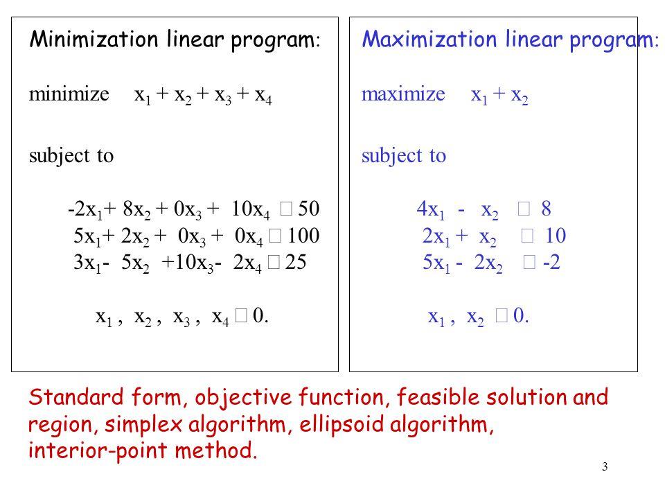 24 Lemma 4: Let (A, b, c) be an LP in standard form.