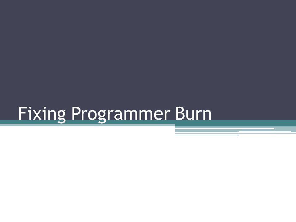 Fixing Programmer Burn
