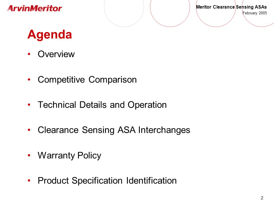 2 Meritor Clearance Sensing ASAs February 2005 Agenda Overview Competitive Comparison Technical Details and Operation Clearance Sensing ASA Interchang