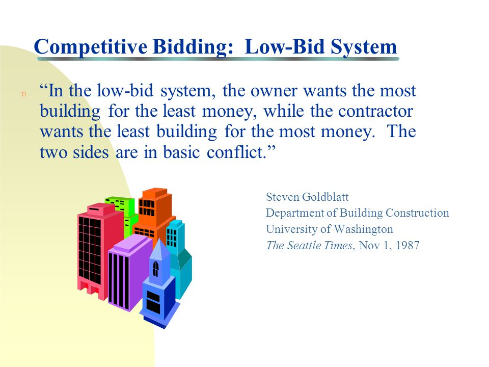 Washington State Bid Code (WAC 236-48-093) n WAC 236-48-093: A contract shall be awarded to the lowest responsible and responsive bidder based upon, b