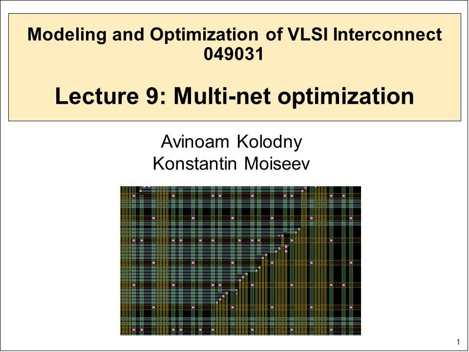 2 Outline  Kinds of layout structures  Interconnect bundle definition  Optimization objectives  Optimization domains  Optimization problems:  Minimization of bundle average delay  Minimization of bundle maximum delay  Minimization of bundle power