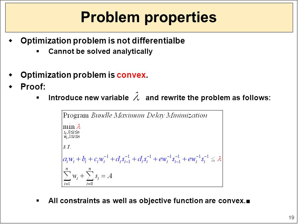19 Problem properties  Optimization problem is not differentialbe  Cannot be solved analytically  Optimization problem is convex.  Proof:  Introd