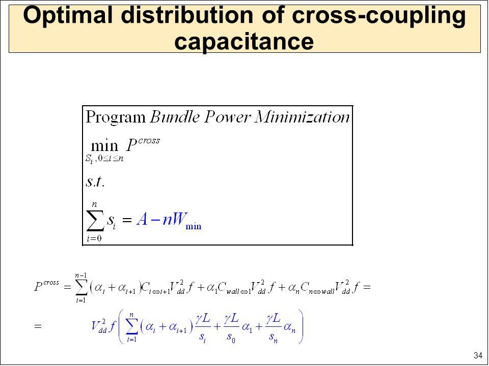 34 Optimal distribution of cross-coupling capacitance