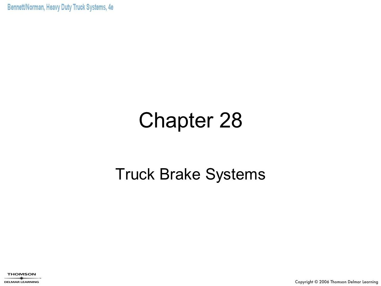Summary (3 of 4) Slack adjusters multiply the force applied to them by the brake chamber into brake torque.