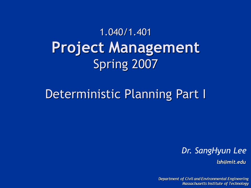 Project Management Phase FEASIBILITY CLOSEOUT DEVELOPMENT OPERATIONS Fin.&Eval.