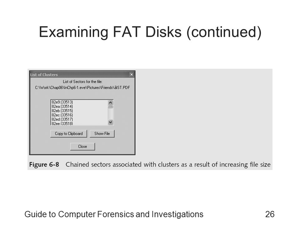 Guide to Computer Forensics and Investigations26 Examining FAT Disks (continued)