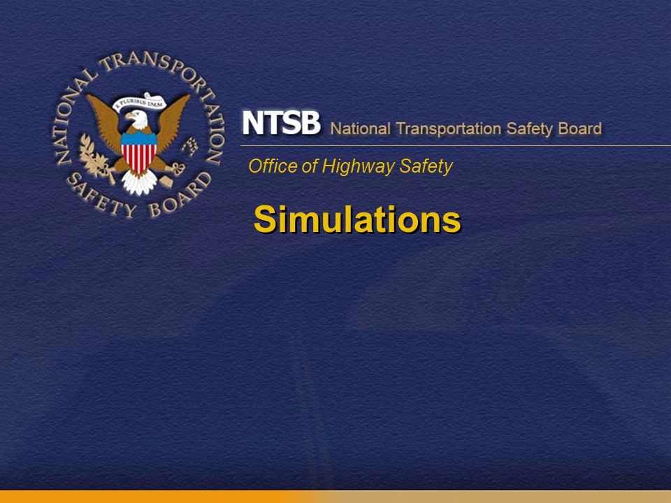 Office of Highway Safety Simulations
