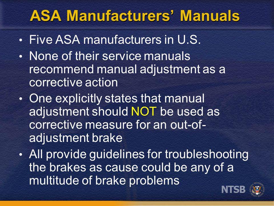 ASA Manufacturers' Manuals Five ASA manufacturers in U.S.