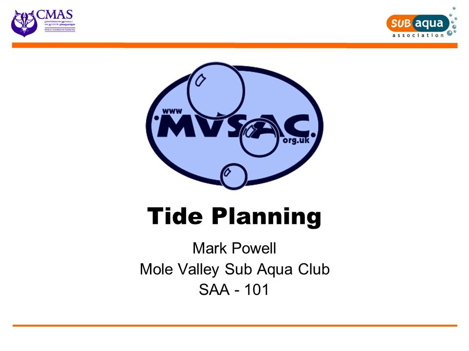 Tides Objectives At the end of this lesson you should know :  How to choose days when the tides are good for diving  The importance of the depth of water of launch and dive sites  The problems caused for diving by tidal currents