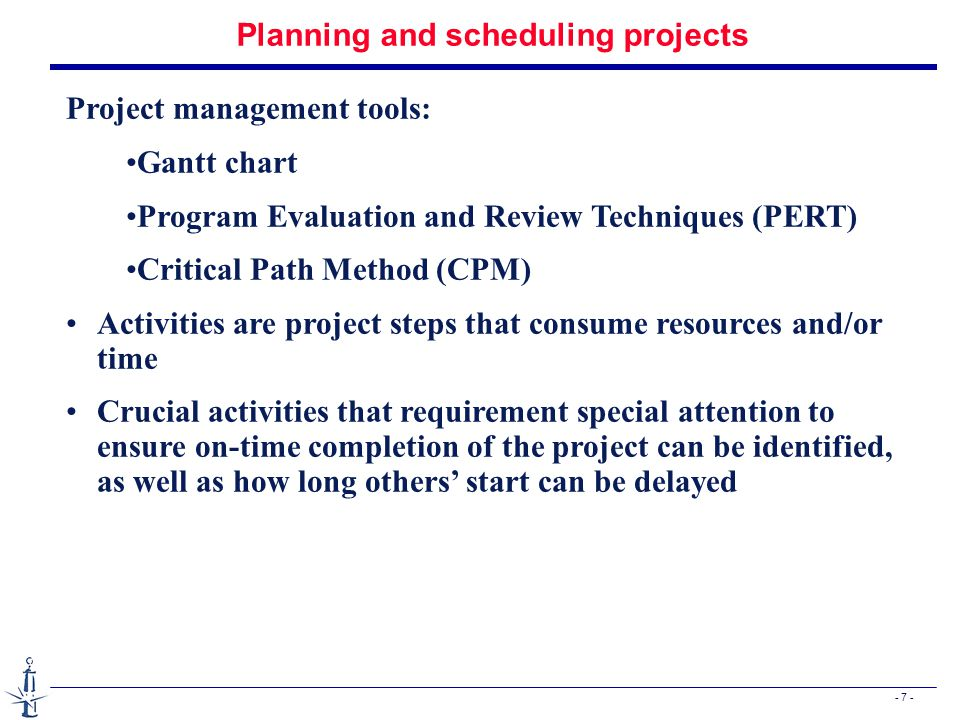 - 18 - Critical Path Method (CPM) Activity name ES EF LS LF Start A B C D E F G H End Activity Time A.4 wk B.16wk C.8 wk D.24 wk E.28 wk F.4 wk G.8 wk H.4 wk 0000 0404 0 16 24 48 24 52 56 52 60 64