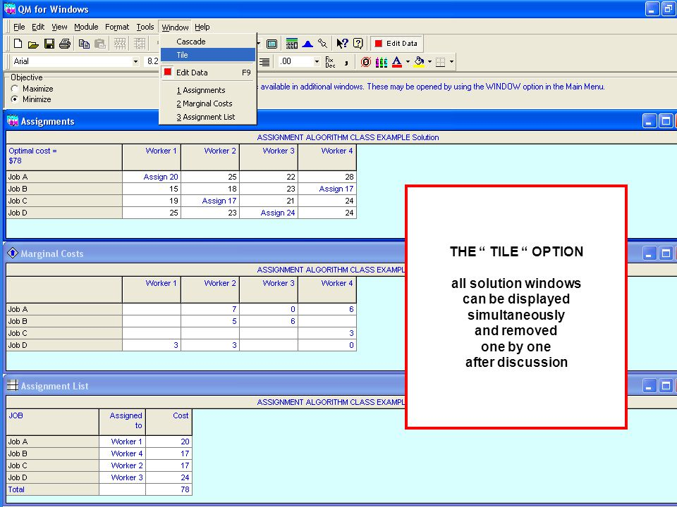 THE TILE OPTION all solution windows can be displayed simultaneously and removed one by one after discussion