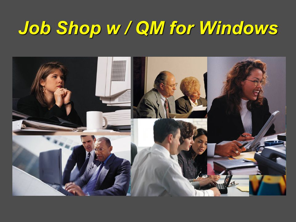 Job Shop w / QM for Windows