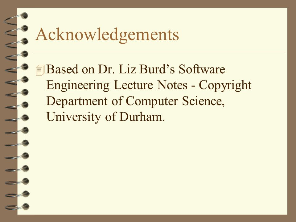Acknowledgements 4 Based on Dr.