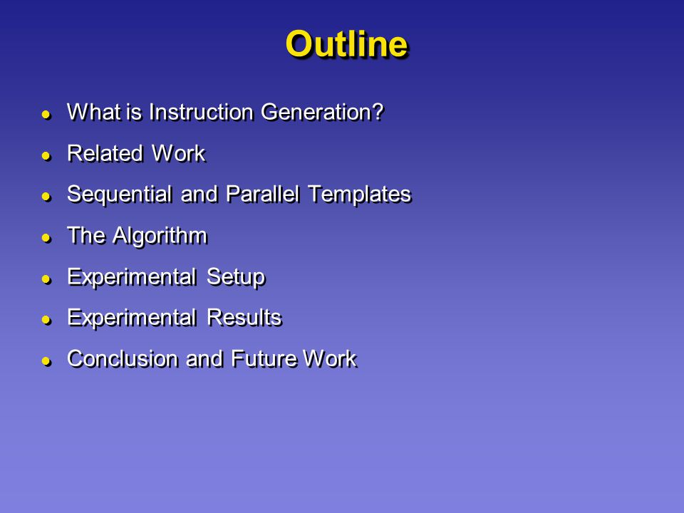 OutlineOutline What is Instruction Generation.