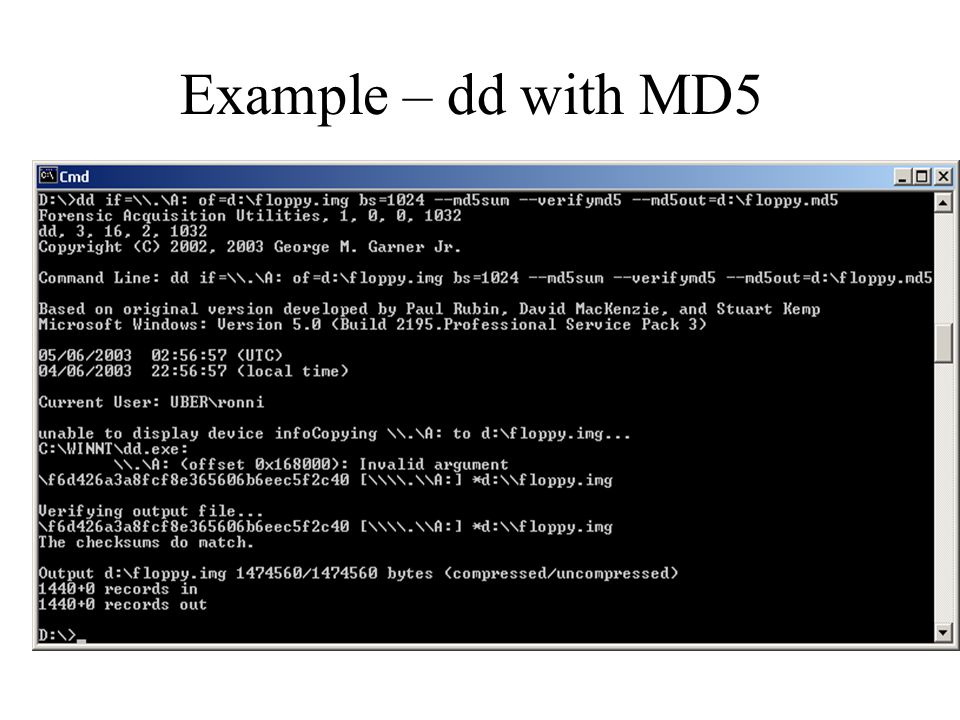 Example – dd with MD5