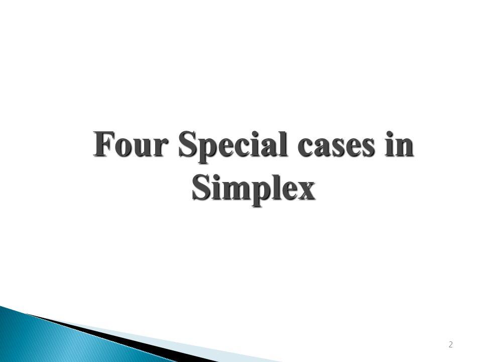 2 Four Special cases in Simplex