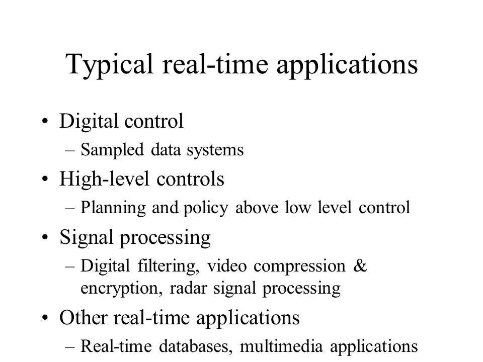 What goes on in a Real-Time Operating System Real-Time Operating System Kernel Design Should I use a Real-Time Kernel.