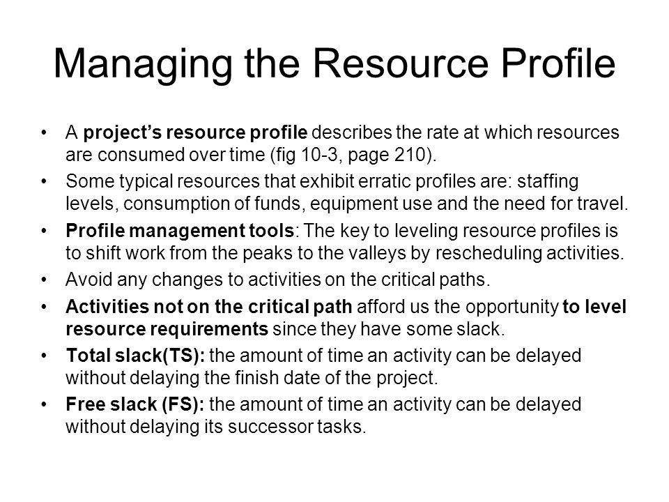 The Final Plan Resource leveling should be performed after the optimum duration is found, and the project's duration is brought within the expected deadlines.