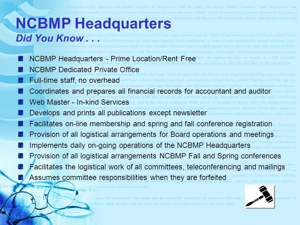 NCBMP Headquarters Did You Know...