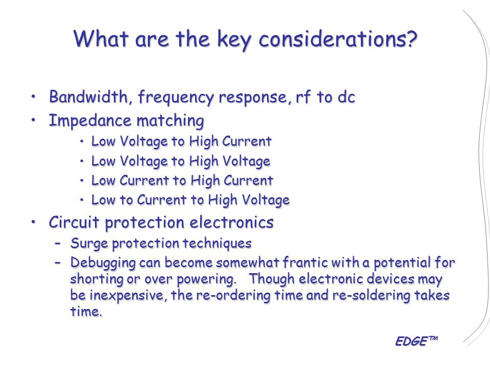 EDGE™ What are the key considerations.