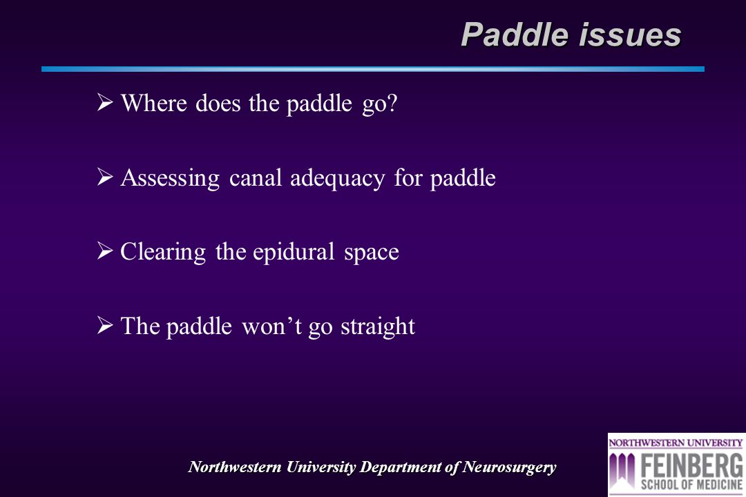 Northwestern University Department of Neurosurgery Laminotomy Lead Placement  Plan incision centered 1 disc space below desired entry point  Incisio