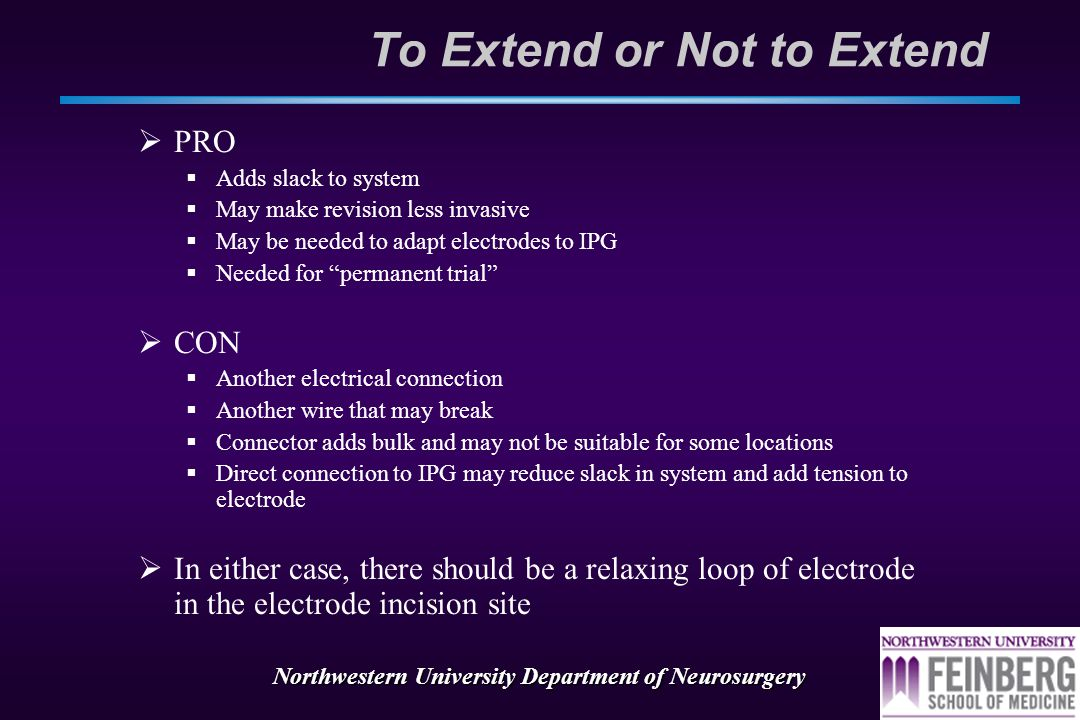 Northwestern University Department of Neurosurgery Don't make more cases!