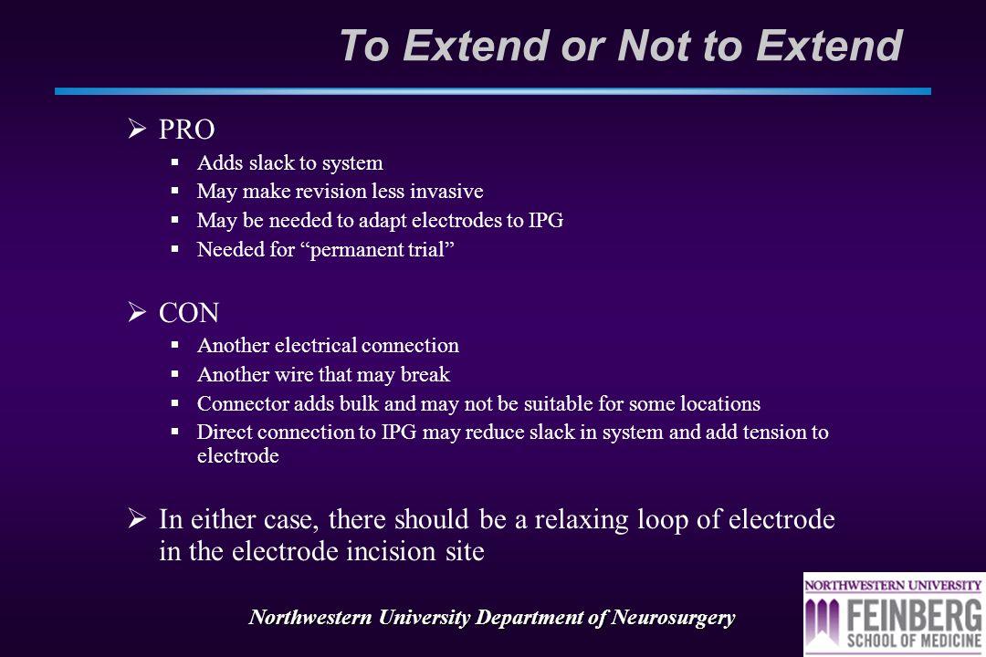 Northwestern University Department of Neurosurgery Don't make more cases!