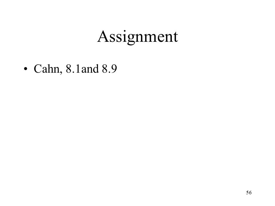 56 Assignment Cahn, 8.1and 8.9