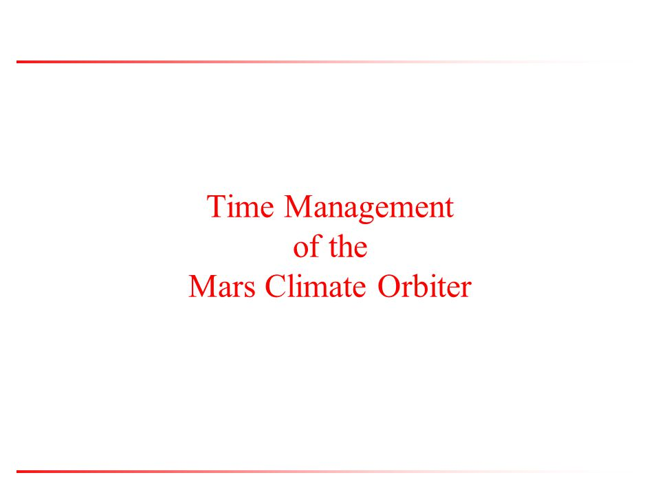 Time Management of the Mars Climate Orbiter
