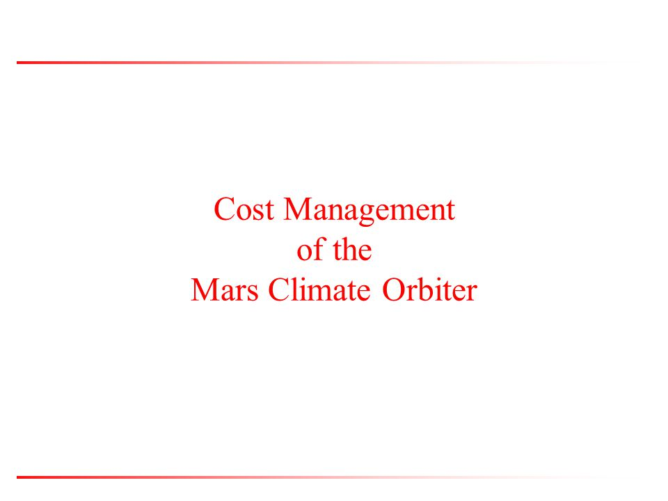 Cost Management of the Mars Climate Orbiter
