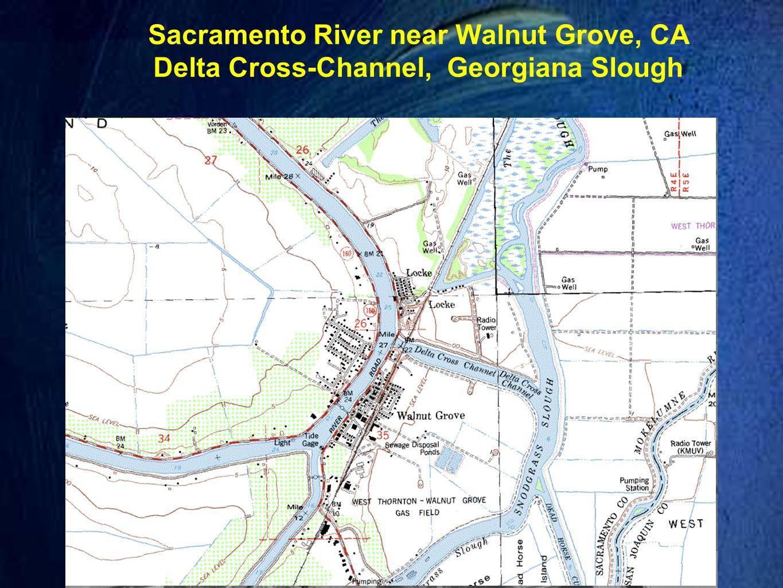 Sacramento River near Walnut Grove, CA Delta Cross-Channel, Georgiana Slough