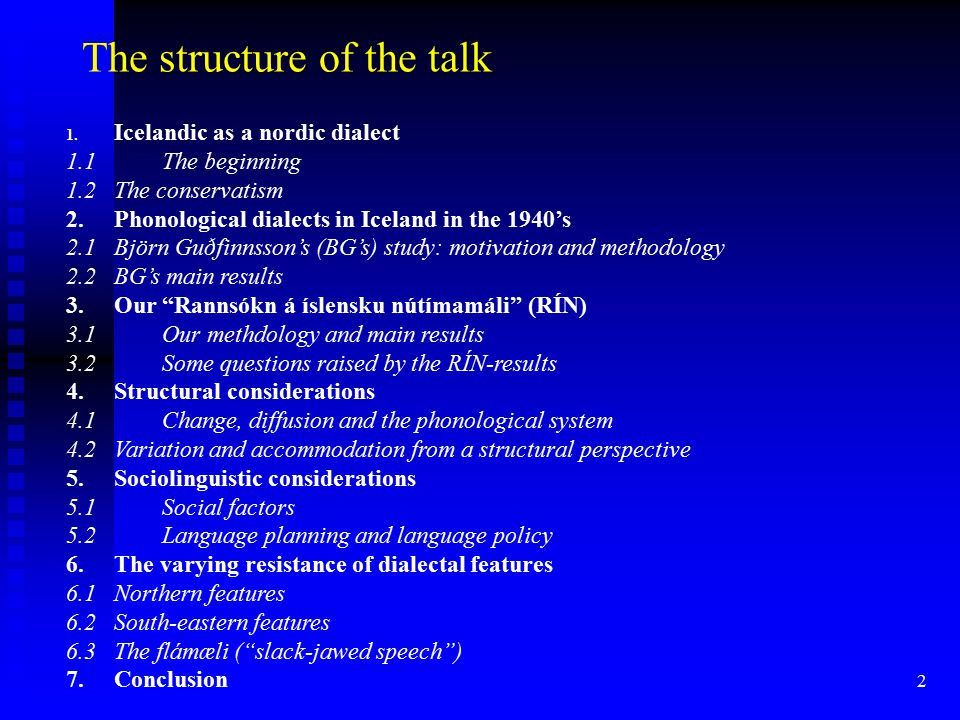 2 The structure of the talk 1.
