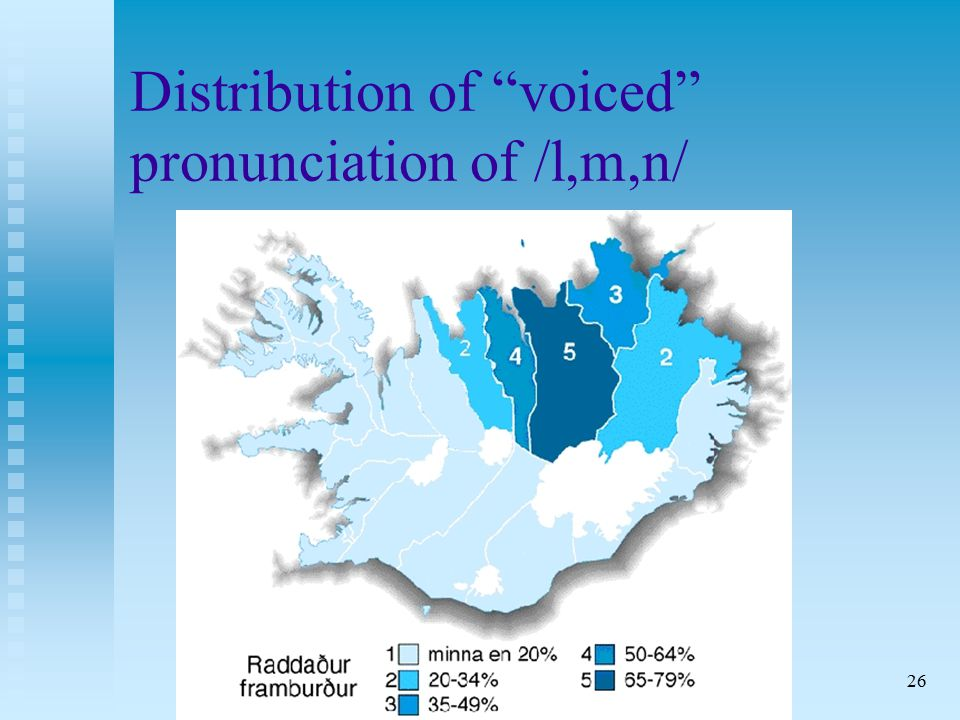 26 Distribution of voiced pronunciation of /l,m,n/