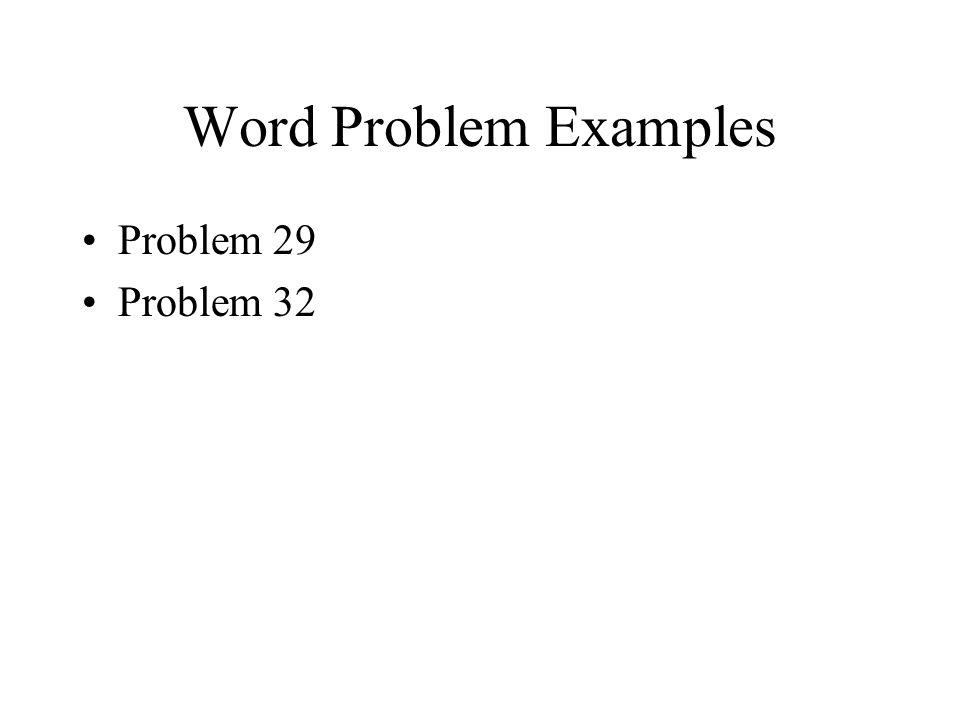 Word Problem Examples Problem 29 Problem 32