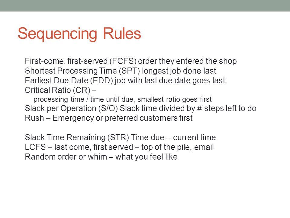 2 Machines, N Jobs (Johnson's Algorithm) A i = processing time of job I on machine A B i = processing time of job I on machine B 1.