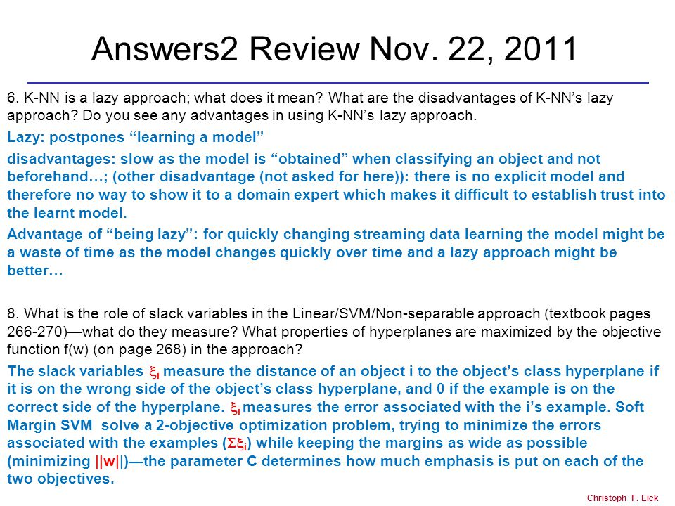 Christoph F. Eick Answers2 Review Nov. 22, 2011 6.