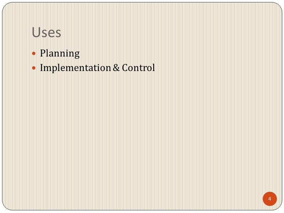 4 Uses Planning Implementation & Control