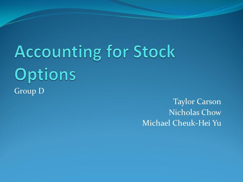 Group D Taylor Carson Nicholas Chow Michael Cheuk-Hei Yu