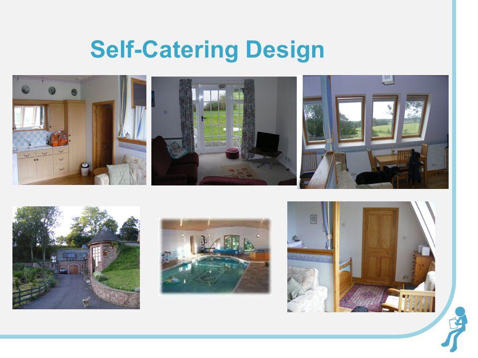 Self-Catering Design