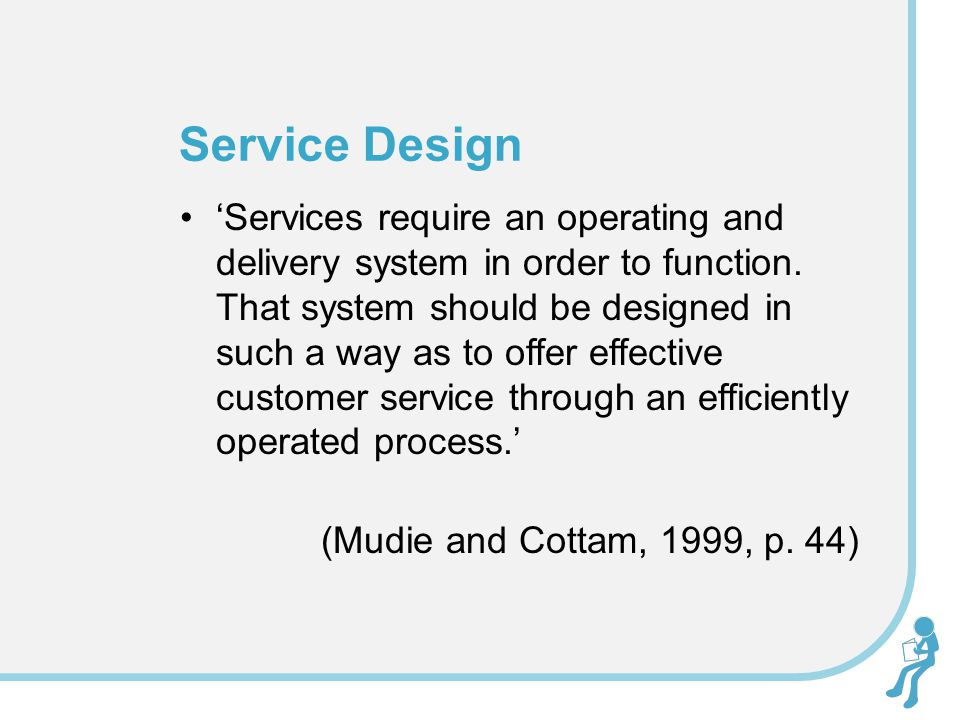 'Services require an operating and delivery system in order to function.
